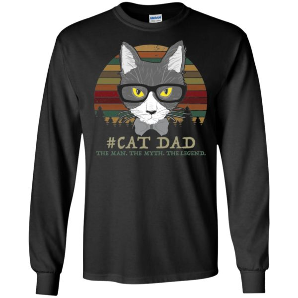 Cat Dad The Man The Myth The Legend Shirt