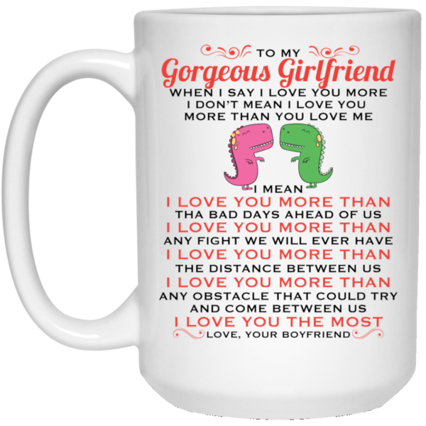 T Rex To My Gorgeous Girlfriend White Mug