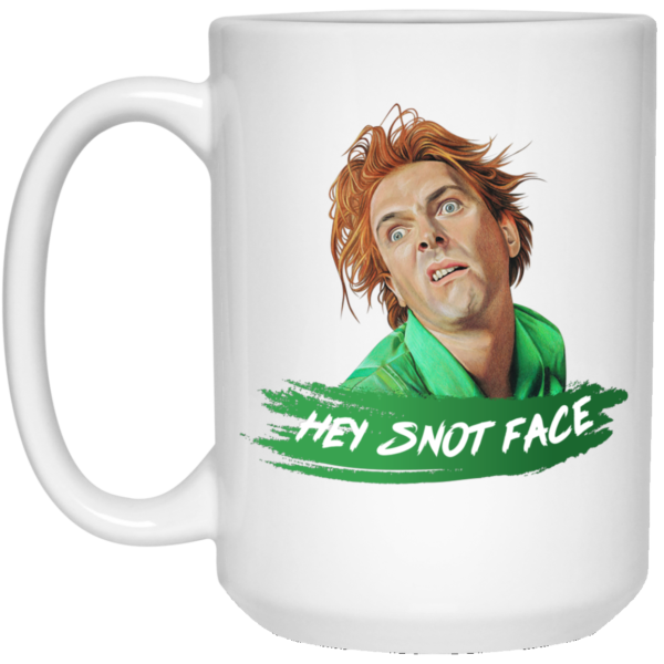 Drop Dead Fred Hey Snot Face White Mug