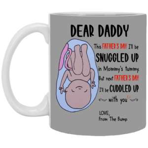 Dear Daddy This Father's Day I'll Be Snuggled Up Funny Father's Day Coffee Mug