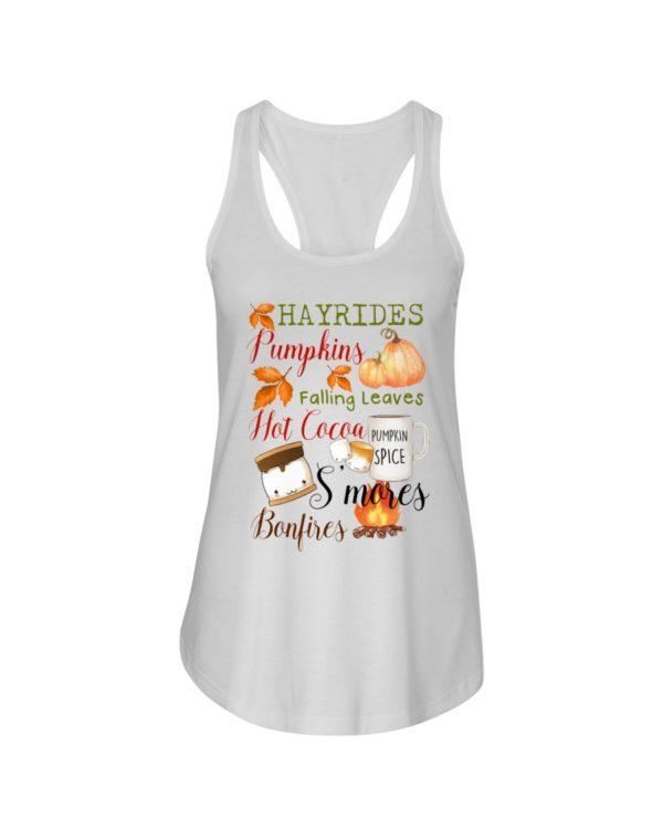 Hayrides Pumpkins Falling Leaves Hot Cocoa Pumpkin Spice S'mores Bonfires Shirt