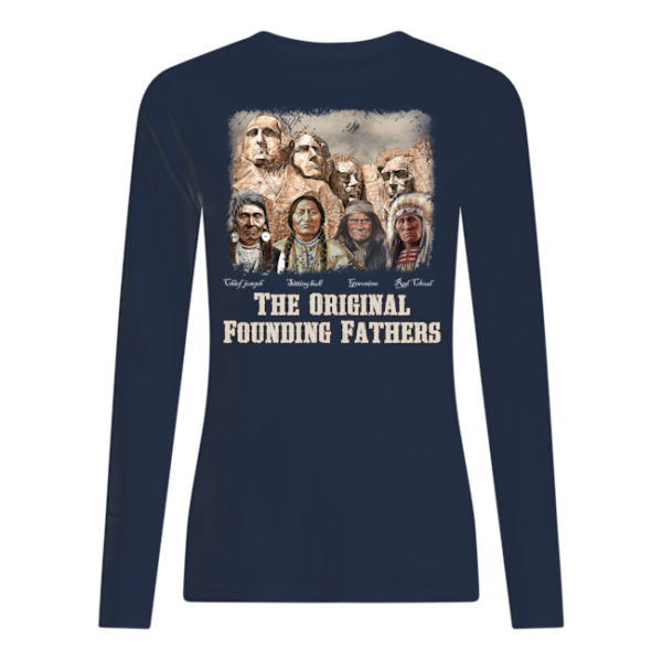 The Original Founding Fathers Native American Shirt