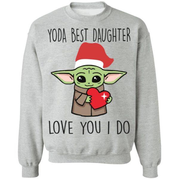 Yoda Best Daughter, Love You I Do Shirt