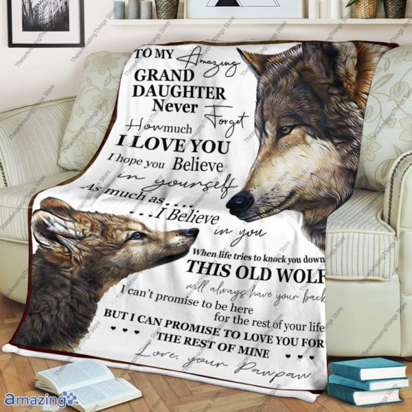 To My Amazing Grand Granddaughter Never Forget How Much I Love You Blanket