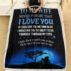 To My Wife Blanket, Never Forget That I Love You, Husband & Wife Blanket